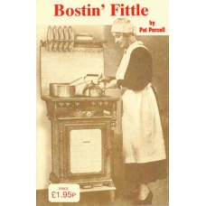 Bostin' Fittle (recipes and hints)