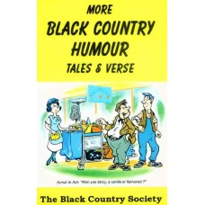 More Black Country Humour, Tales and Verse