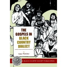 The Gospels in Black Country Dialect