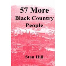 57 More Black Country People