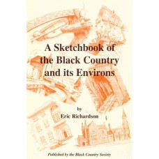A Sketchbook of the Black Country and Its Environs