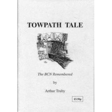 Towpath Tale: The BCN Remembered