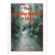 The Dunsley Murder 1812