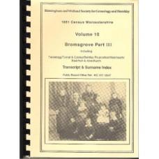 Bromsgrove Part 3 - 1851 census Surname index Volume 10