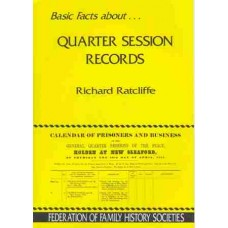 Basic Facts About Quarter Session Records
