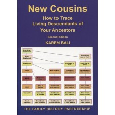 New Cousins - How to Trace Living Descendents of Your Ancestors