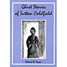 Ghost Stories of Sutton Coldfield