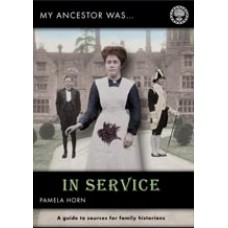 My Ancestor Was In Service By Pamela Horn