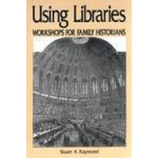 Using Libraries - Workshops for Family Historians