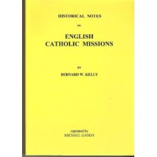 Historic Notes on English Catholic Missions