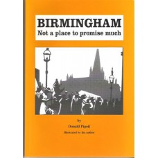 Birmingham - Not a place to promise much