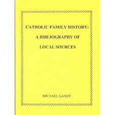 Catholic Family History - A Bibliography of Local Sources