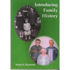 Introducing Family History by Stuart A. Raymond