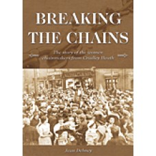 Breaking the Chains - The Story of the women chainmakers from Cradley Heath