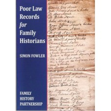Poor Law Records For Family Historians By Simon Fowler