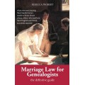 Marriage Law for Genealogists: The Definitive Guide