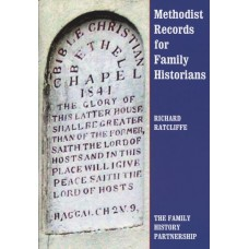 Methodist Records for Family Historians By Richard Ratcliffe
