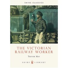 The Victorian Railway Worker