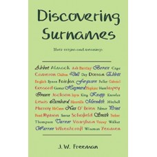 Discovering Surnames - Their Origins and Meanings