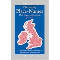 Discovering Place Names - Their Origins and Meanings