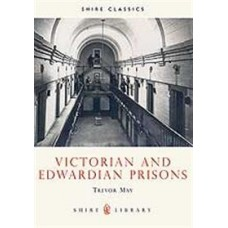 Victorian and Edwardian Prisons