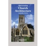 Discovering Church Architecture - A glossary of terms
