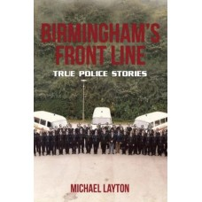Birmingham's Front Line - True Police Stories