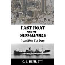 LAST BOAT OUT OF SINGAPORE: A World War Two Diary - Download