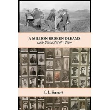 A MILLION BROKEN DREAMS: Lady Diana's WW1 Diary - Download