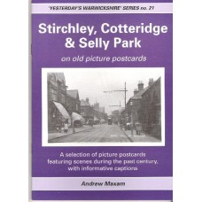 Stirchley, Cotteridge and Selly Park on old picture postcards