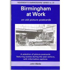 Birmingham at Work on old picture postcards