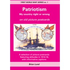 Patriotism in the First World War - A selection of WW1 postcards