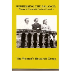 Redressing the Balance - Women in 20th Century Coventry