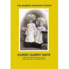 Hurdy Gurdy Days - A Portrait of Life in Coventry at the beginning of the Twentieth Century