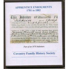 Coventry Apprentice Enrolments 1781 - 1882 - Transcript and Index