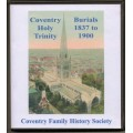 Coventry Holy Trinity Burials 1837 -1900 Transcript and Index