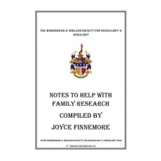 Notes to help with Family History Research - Revised 2019 (Download)