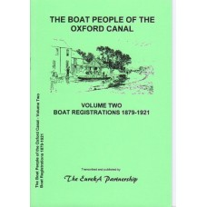 The Boat People of the Oxford Canal Vol Two. Registrations 1879-1921