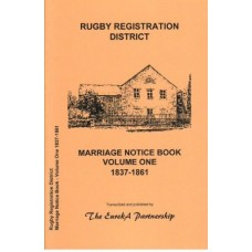Rugby Registration District - Marriage Notice Book Volume One 1837-1861