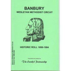 Banbury Wesleyan Methodist Circuit - Historic Roll 1899-1904(inc. Shotteswell and Warmington)