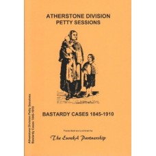 Atherstone Division Petty Sessions - Bastardy Cases 1845-1910
