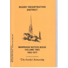 Rugby Registration District - Marriage Notice Book Volume Two 1862-1877