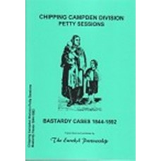 Chipping Campden Division Petty Sessions - Bastardy Cases 1844-1892 (inc. some Worcestershire)