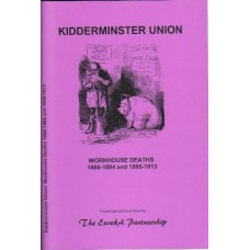 Kidderminster Union - Workhouse Deaths 1866-1884 and 1895-1913