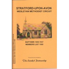 Stratford-Upon-Avon Wesleyan Methodist Circuit - Baptisms 1849-1937 - Members List 1909