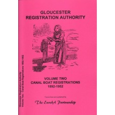 Gloucester Registration Authority - Volume Two - Canal Boat Registrations 1892-1952