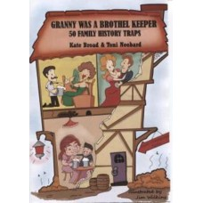 Granny was a Brothel Keeper - 50 Family History Traps
