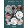 Researching Adoption - An essential guide to tracing birth relatives and ancestors