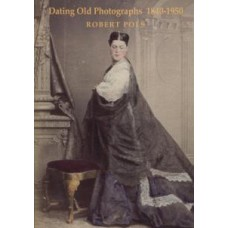 Dating Old Photographs 1840-1950
