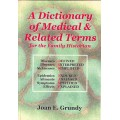 A Dictionary of Medical and Related Terms For the Family Historian